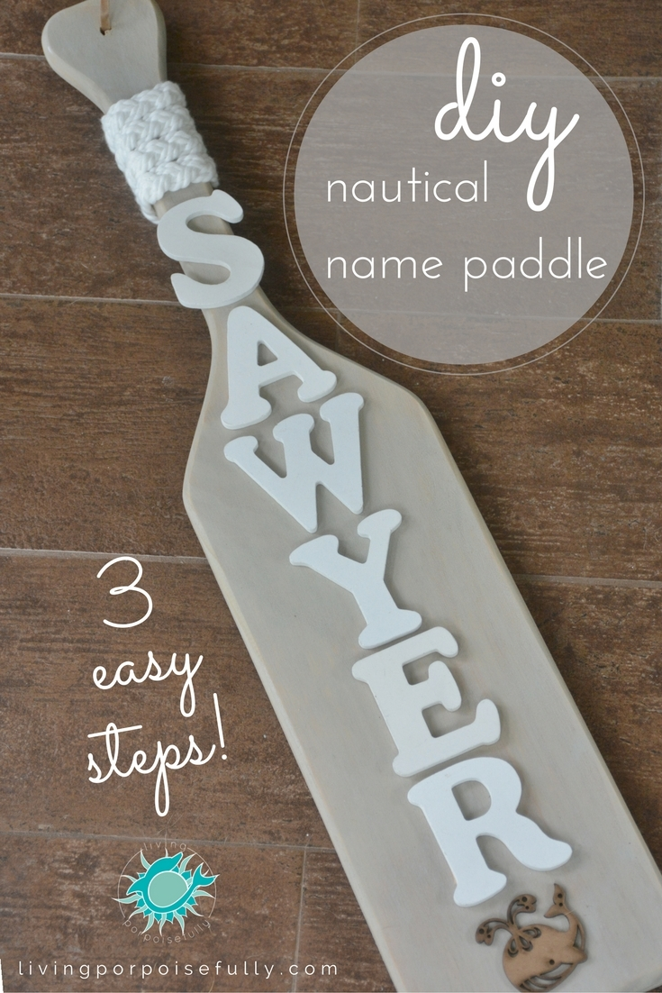3 Easy Diy Storage Ideas For Small Kitchen: DIY Nautical Name Paddle (3 Easy Steps!)
