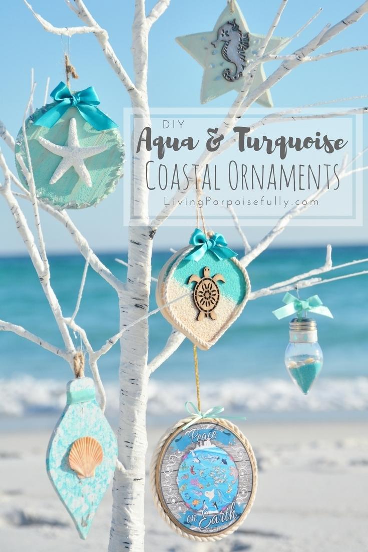Diy Aqua Turquoise Coastal Christmas Ornaments Living